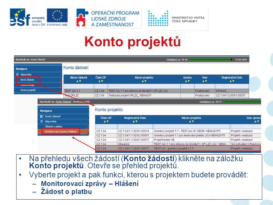 Na přehledu všech žádostí (Konto žádostí) klikněte na záložku Konto projektů.