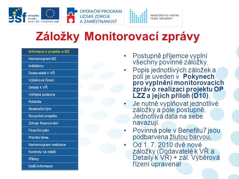 Tisk a předložení ZŽoP Kontrolu a finalizaci ZŽoP provádí příjemce stejně, jako v případě MZ.