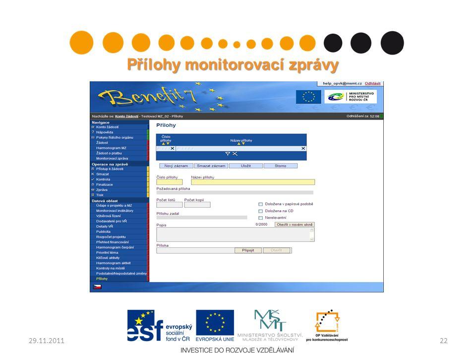 Přílohy monitorovací zprávy 2229.11.2011