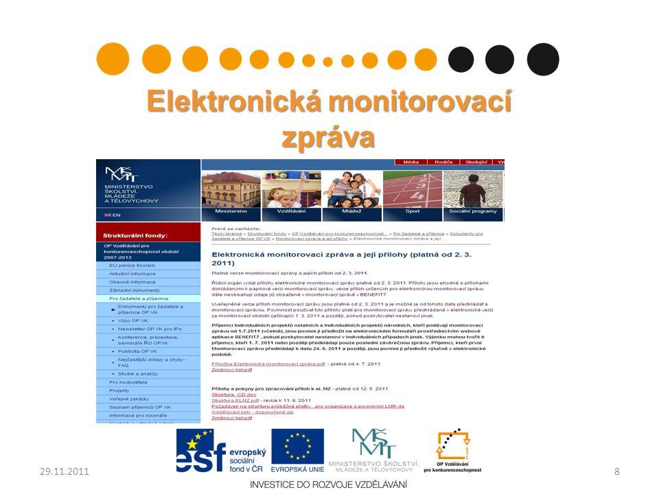 Elektronická monitorovací zpráva 829.11.2011