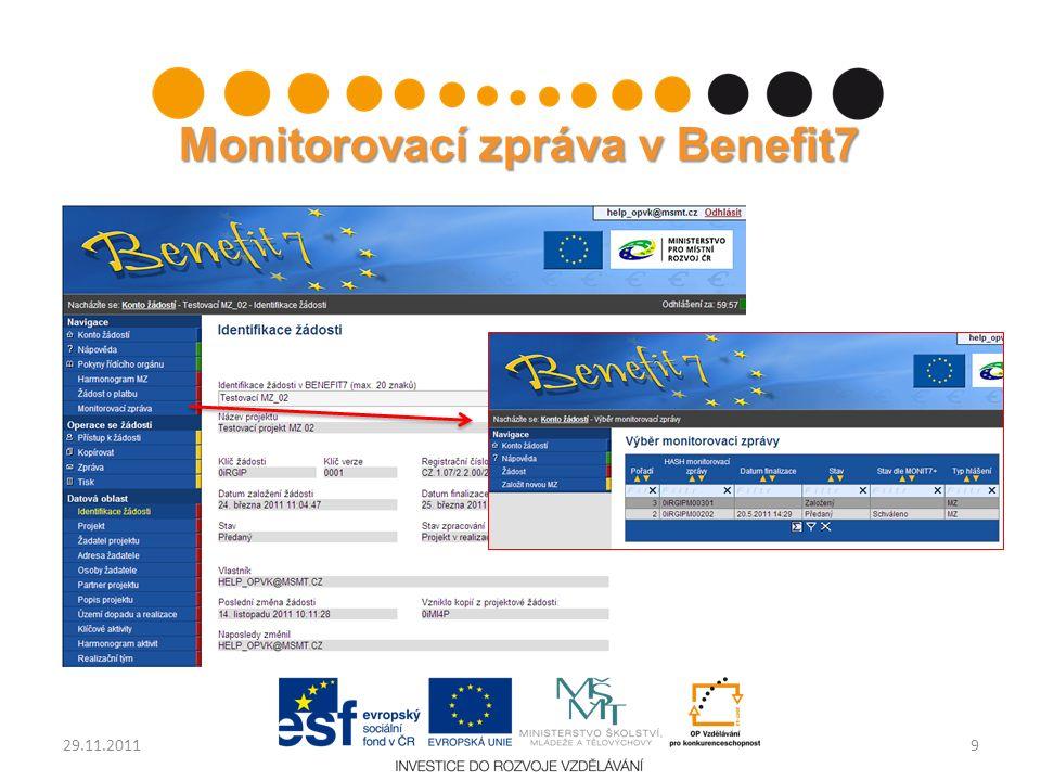 Monitorovací zpráva v Benefit7 929.11.2011