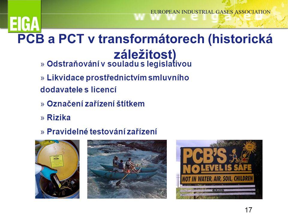 17 PCB a PCT v transformátorech (historická záležitost) » Odstraňování v souladu s legislativou » Likvidace prostřednictvím smluvního dodavatele s lic