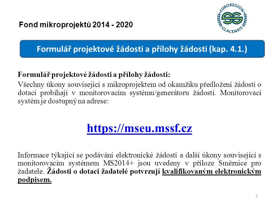 Fond mikroprojektů 2014 - 2020 Formulář projektové žádosti a přílohy žádosti (kap.