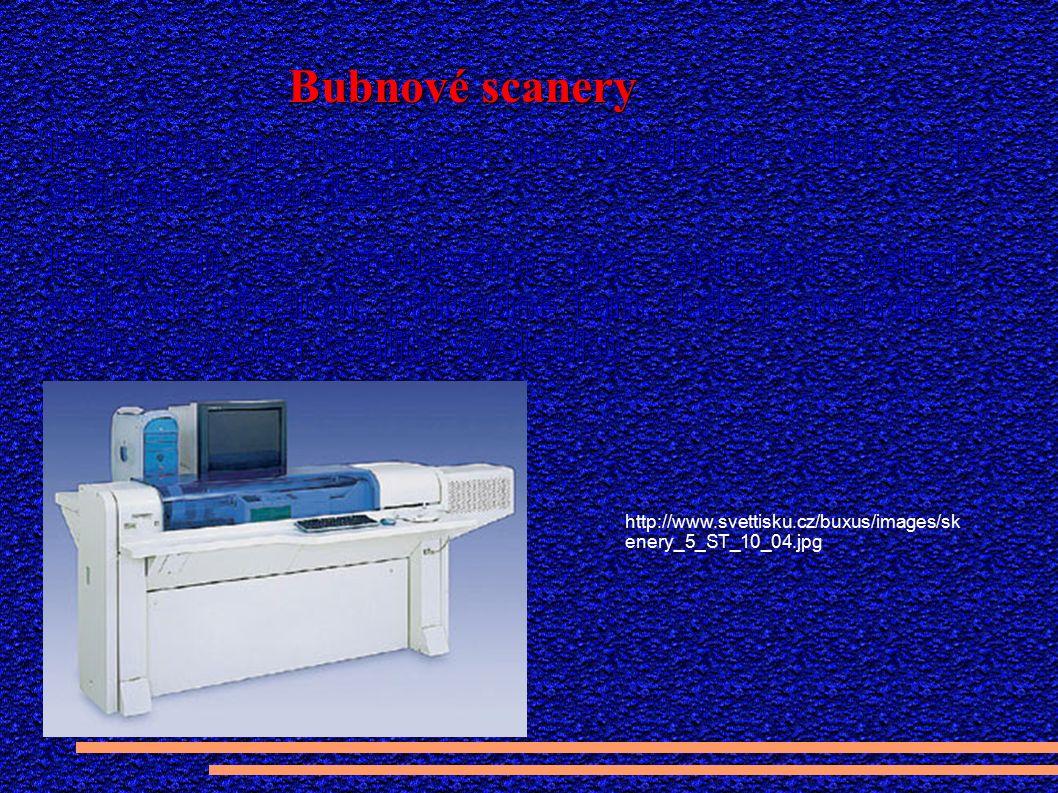 Bubnové scanery http://www.svettisku.cz/buxus/images/sk enery_5_ST_10_04.jpg