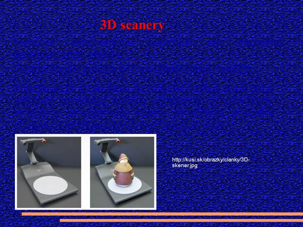 3D scanery http://kusi.sk/obrazky/clanky/3D- skener.jpg