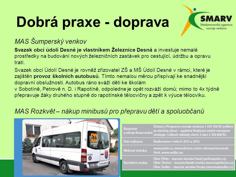 Dobrá praxe - doprava MAS Šumperský venkov Svazek obcí údolí Desné je vlastníkem Železnice Desná a investuje nemalé prostředky na budování nových žele