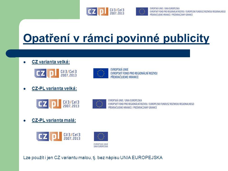 Realizace projektu – publicita (2) čl.