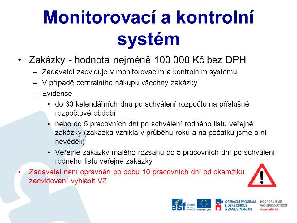 Dokumentace Dle druhu zadávacího řízení je nutné vést příslušnou dokumentaci veřejné zakázky přehled viz příloha č.
