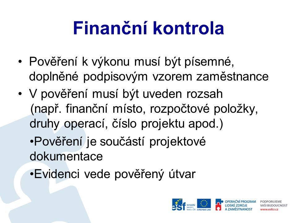 Finanční kontrola Oprávnění jsou uvedena v NMV č.