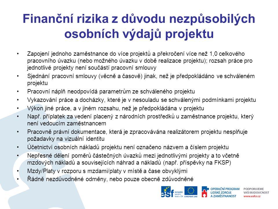 Finanční rizika z důvodu nezpůsobilých osobních výdajů projektu Obvyklé mzdy/platy pro Operační program Lidské zdroje a zaměstnanost (platné od 1.