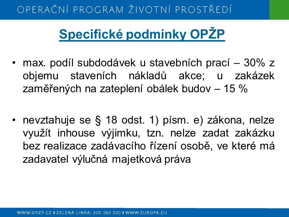 Specifické podmínky OPŽP max.