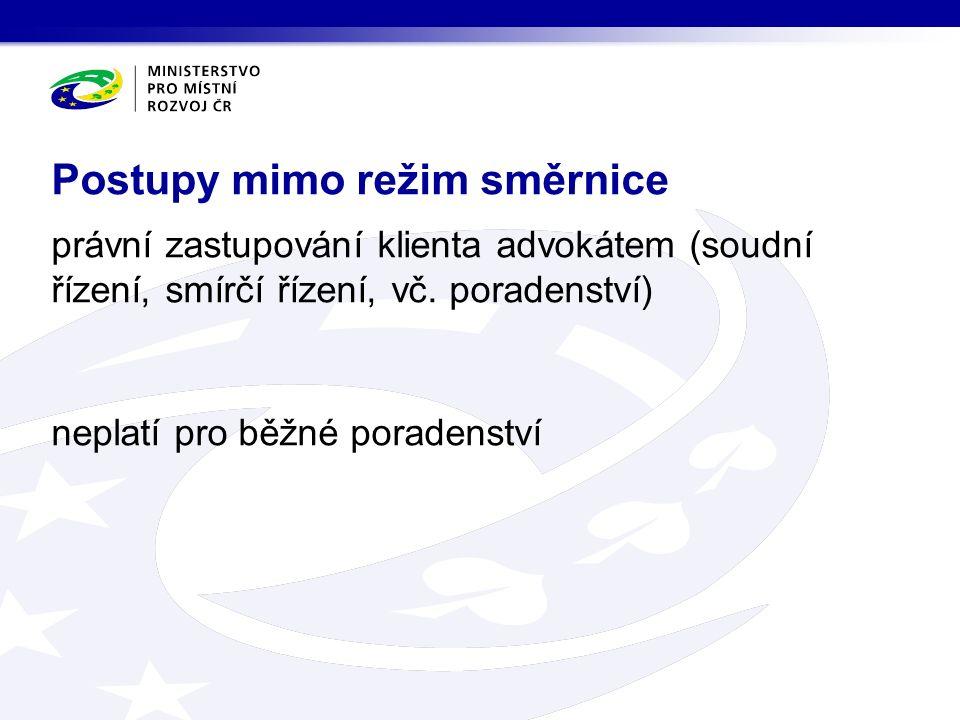 právní zastupování klienta advokátem (soudní řízení, smírčí řízení, vč.