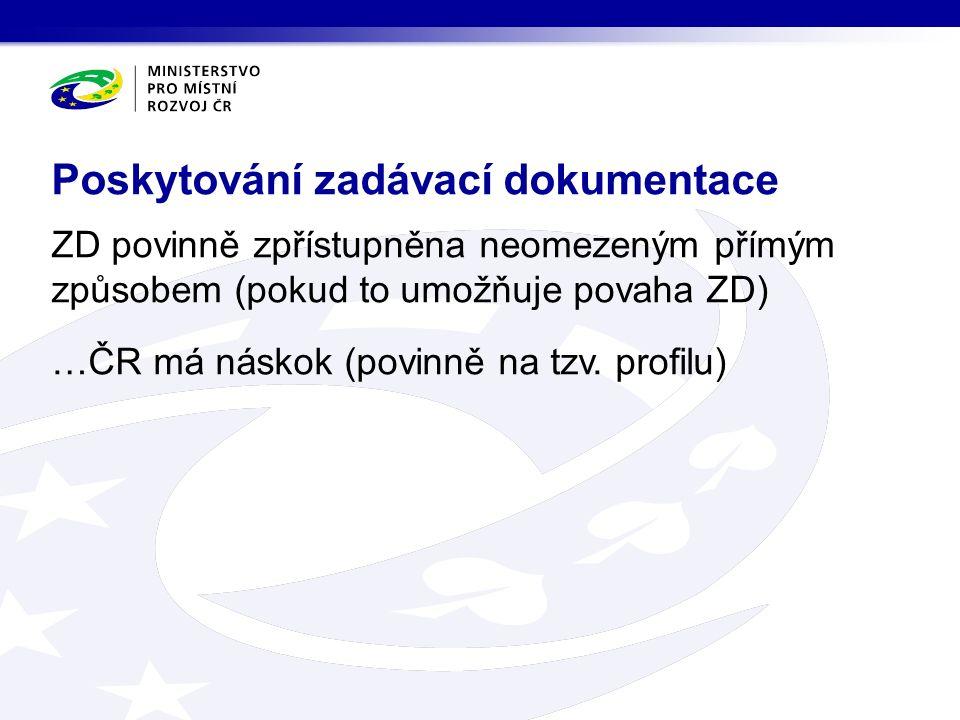ZD povinně zpřístupněna neomezeným přímým způsobem (pokud to umožňuje povaha ZD) …ČR má náskok (povinně na tzv.