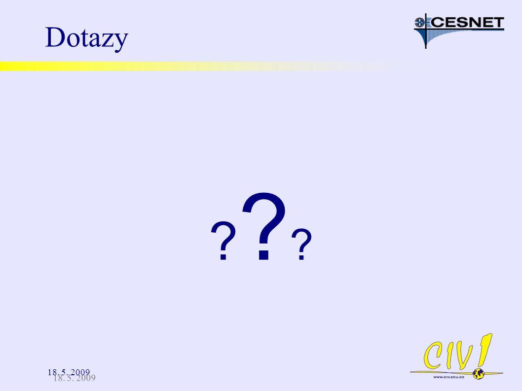 18. 5. 2009 Dotazy ??????