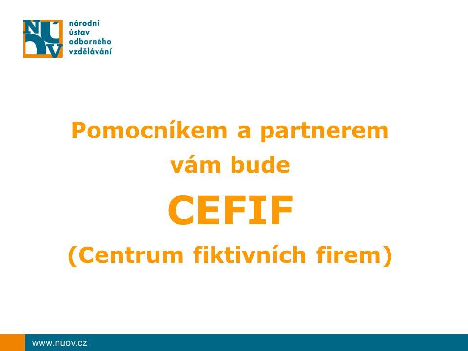Pomocníkem a partnerem vám bude CEFIF (Centrum fiktivních firem)