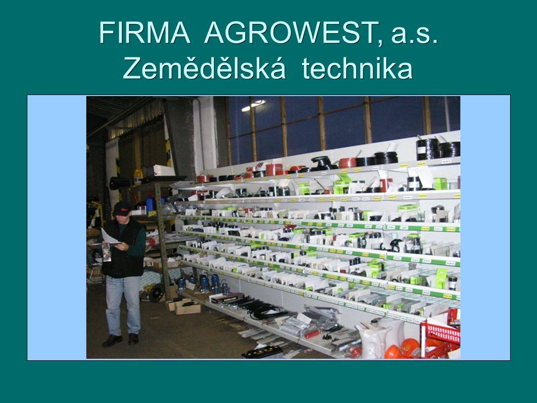 FIRMA AGROWEST, a.s. Zemědělská technika