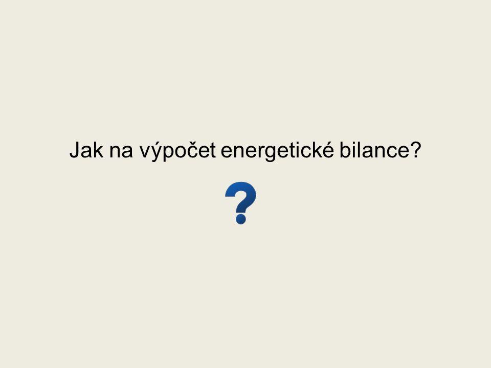 Jak na výpočet energetické bilance?