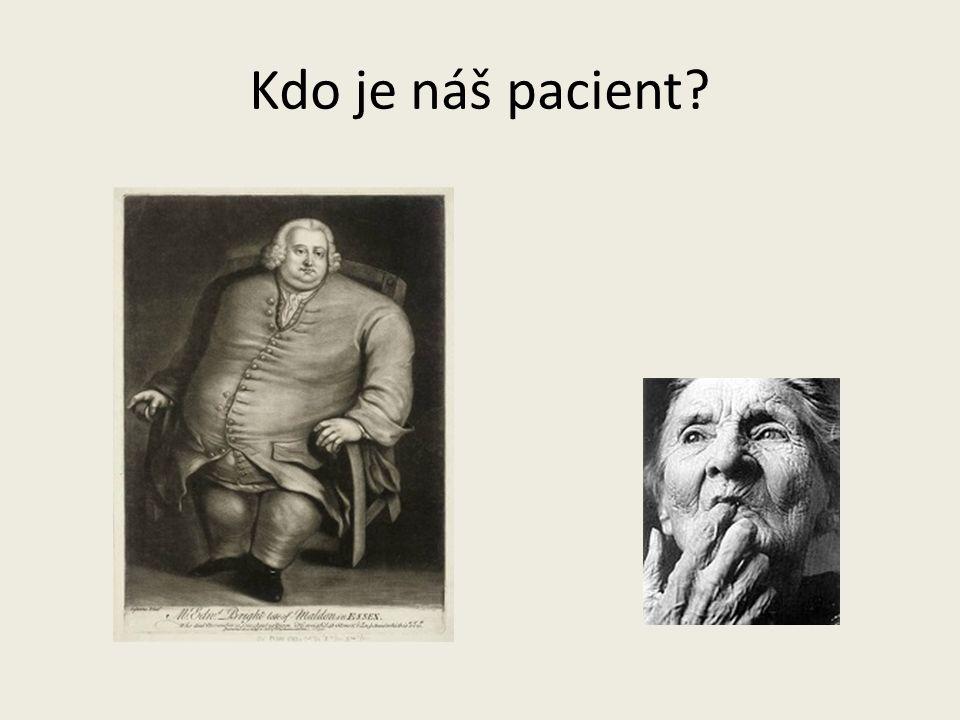 Kdo je náš pacient?