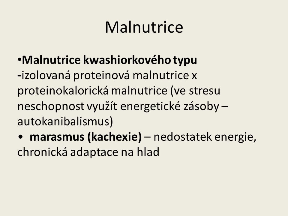 Enterální výživa Nutná k fyziologické funkci střeva 1ml = 1-2kcal energetického substrátu Tuky cca 30% (rostlinné oleje, rybí tuky, lecitin) Sacharidy 50-60%- maltodextriny, sacharóza a maltóza Proteiny – polymerní x oligomerní (polypeptidy a volné AK), imunomodulační – arginin, glutamin (deplece v sepsi), VLI Vláknina – solubilní i nesolubilní