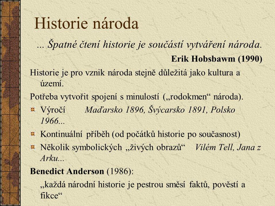 Historie národa... Špatné čtení historie je součástí vytváření národa.