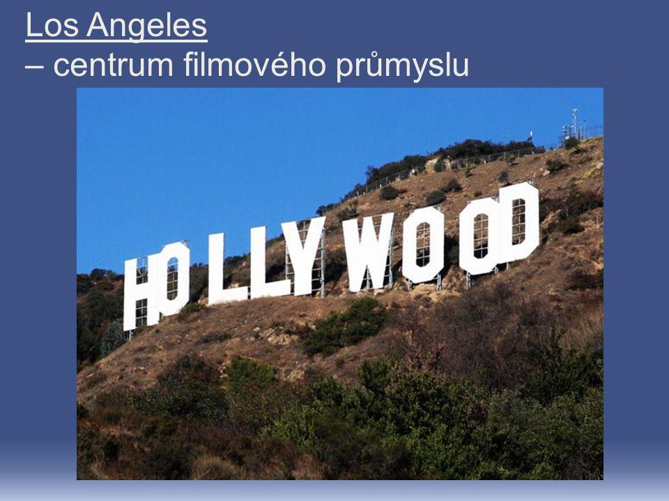 Los Angeles – centrum filmového průmyslu