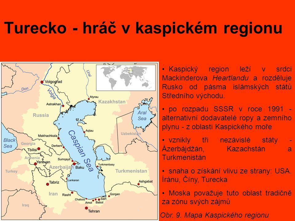 Turecko - hráč v kaspickém regionu Obr. 9. Mapa Kaspického regionu Kaspický region leží v srdci Mackinderova Heartlandu a rozděluje Rusko od pásma isl
