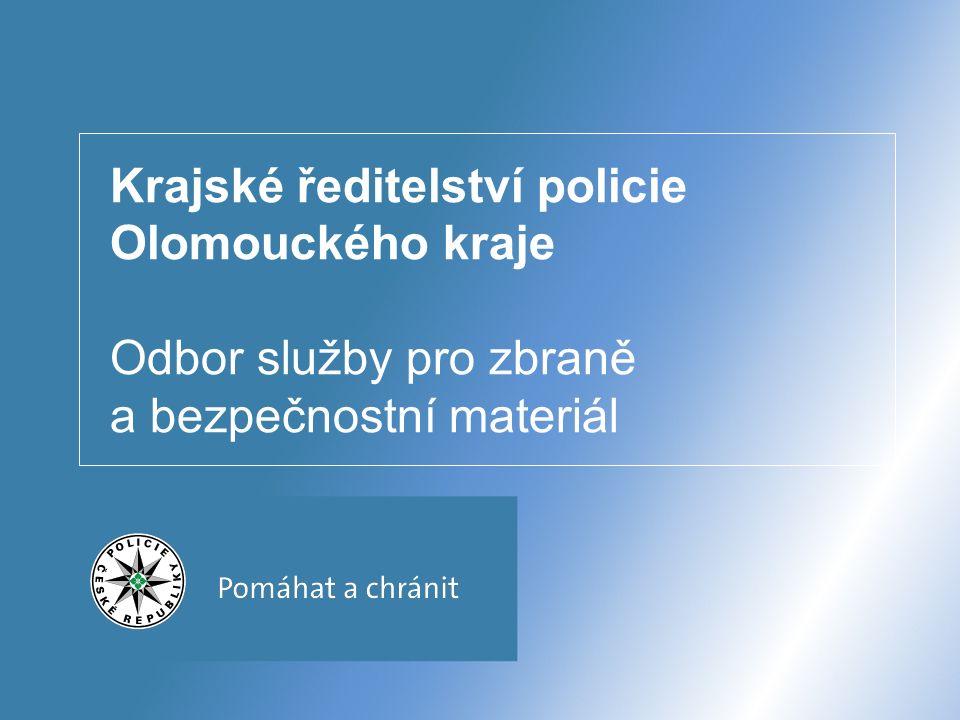 Odbor služby pro zbraně a bezpečnostní materiál - KŘP Olomouc 12 Zbrojní průkazy vydává příslušný útvar policie na základě předchozí žádosti podané fyzickou osobou.
