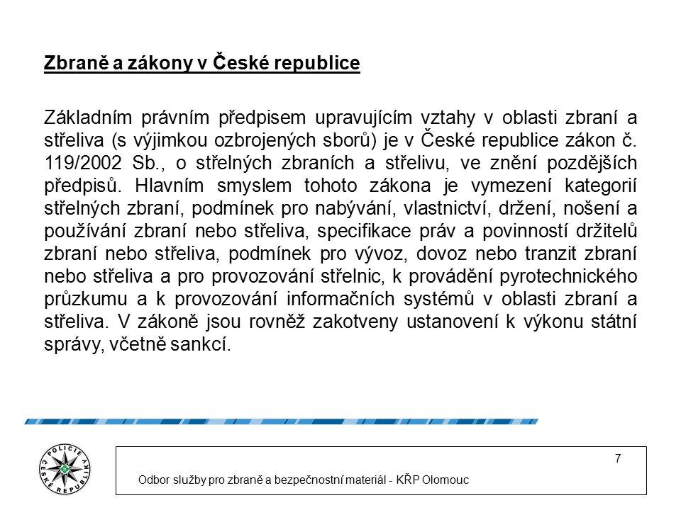 Odbor služby pro zbraně a bezpečnostní materiál - KŘP Olomouc 8