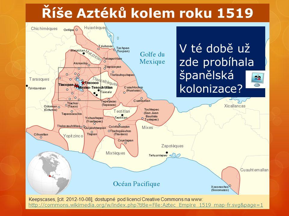 Říše Aztéků kolem roku 1519 Keepscases, [cit.