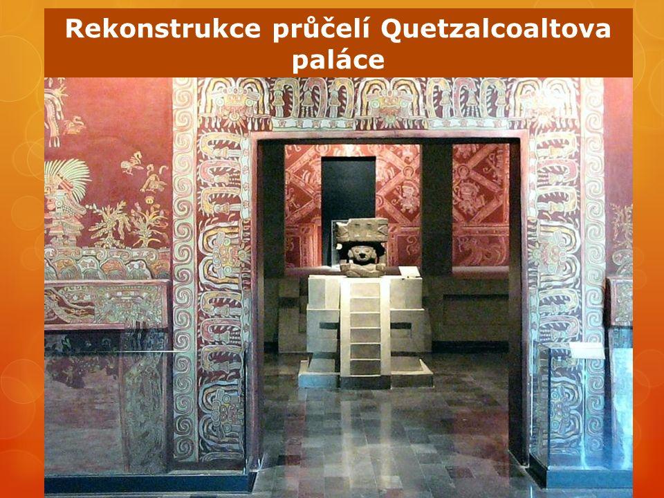 Rekonstrukce průčelí Quetzalcoaltova paláce