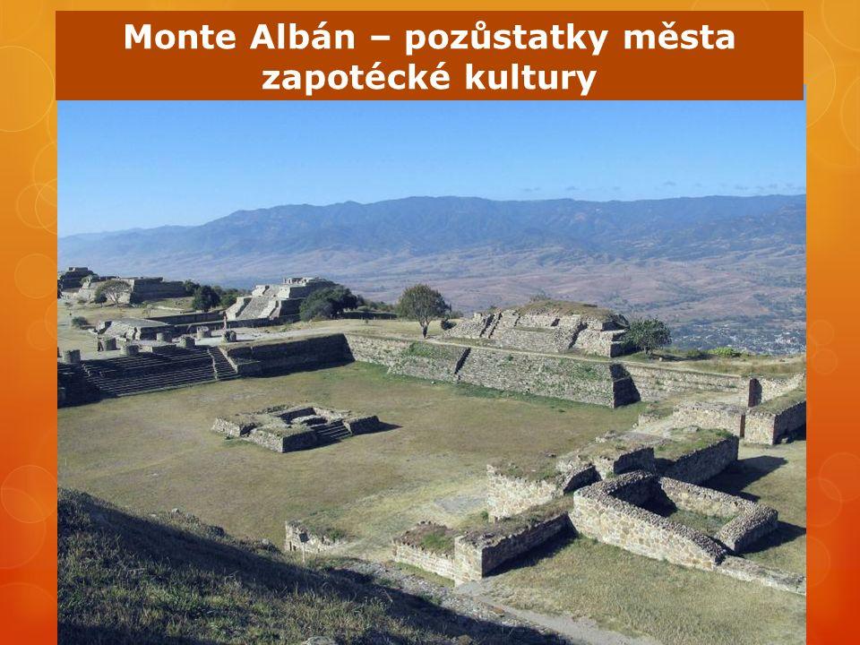 Monte Albán – pozůstatky města zapotécké kultury