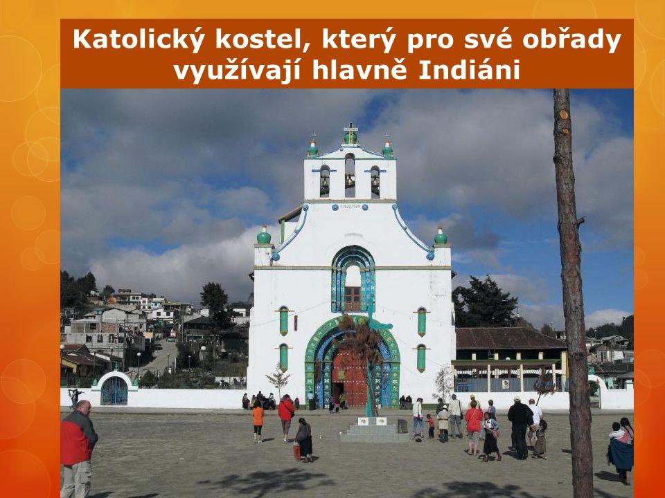 Katolický kostel, který pro své obřady využívají hlavně Indiáni