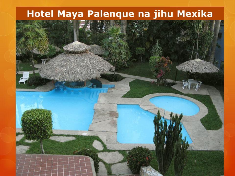 Hotel Maya Palenque na jihu Mexika