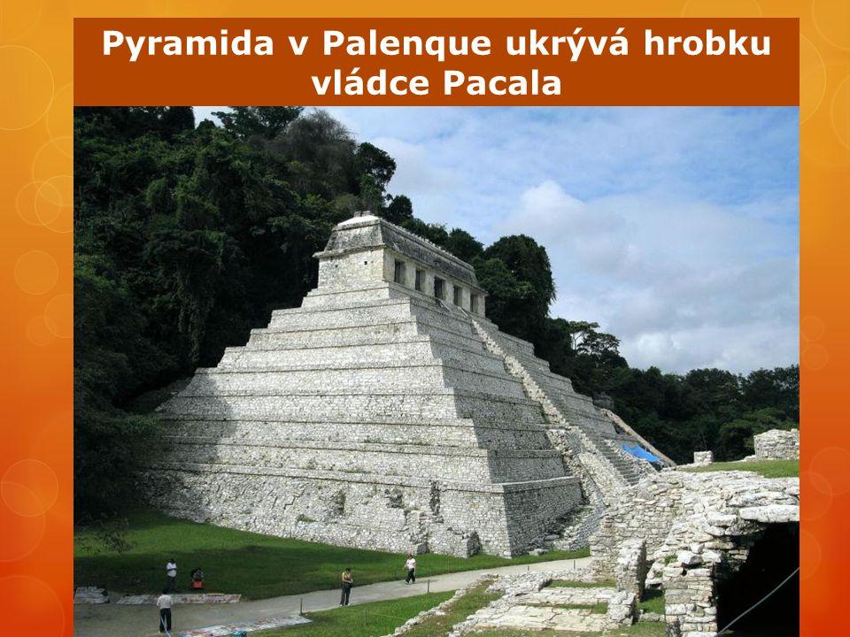 Pyramida v Palenque ukrývá hrobku vládce Pacala