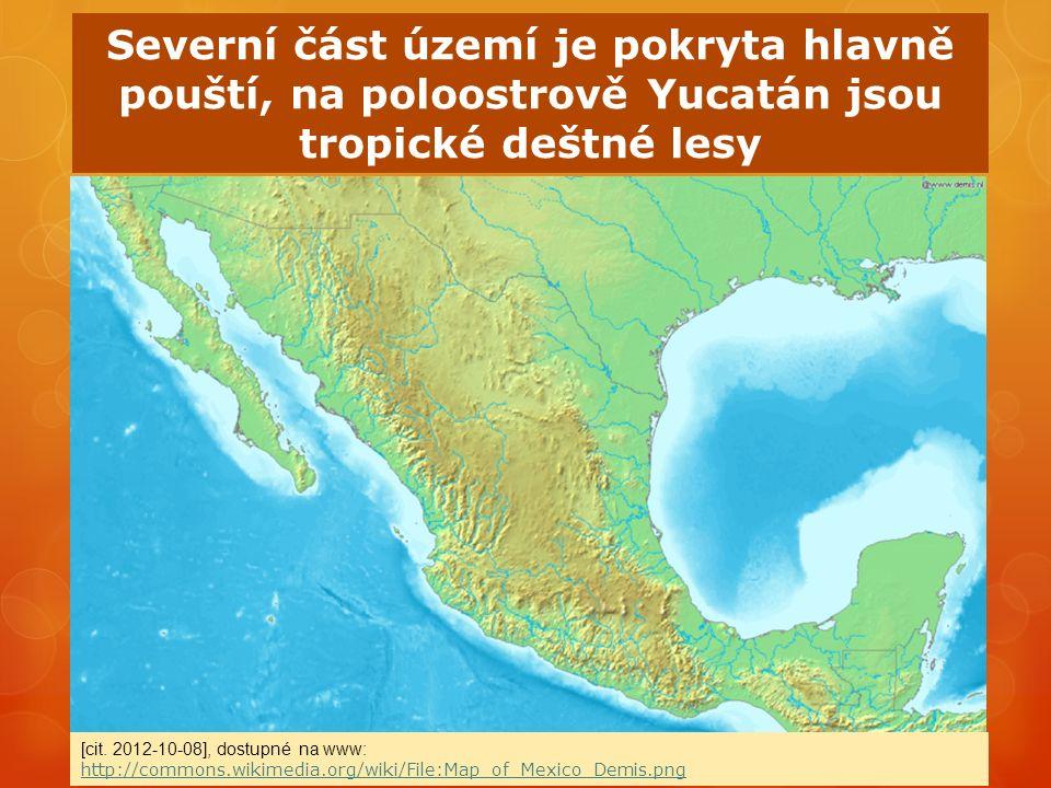 Severní část území je pokryta hlavně pouští, na poloostrově Yucatán jsou tropické deštné lesy [cit.