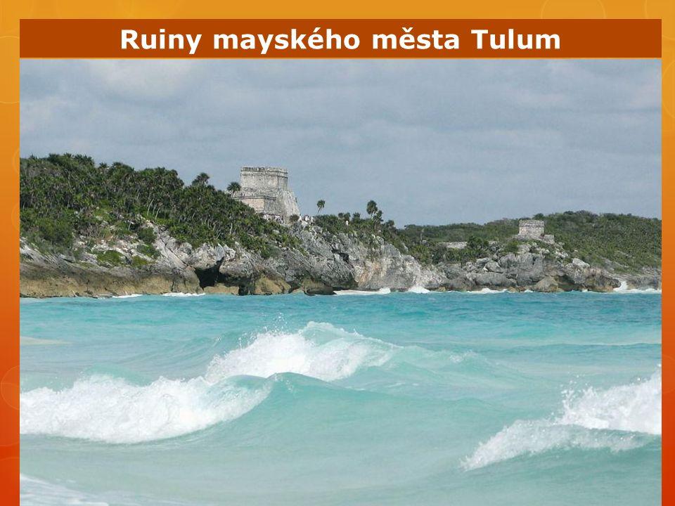 Ruiny mayského města Tulum
