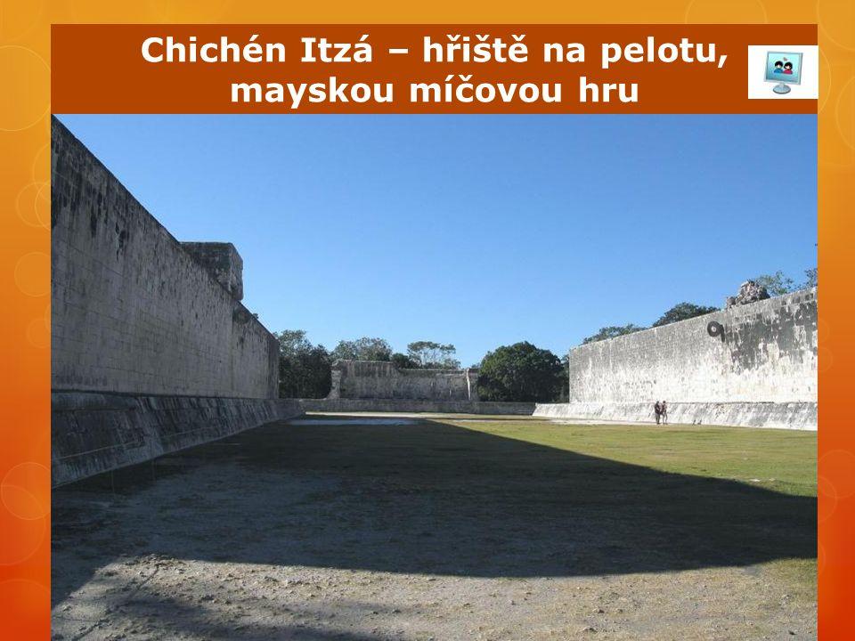 Chichén Itzá – hřiště na pelotu, mayskou míčovou hru