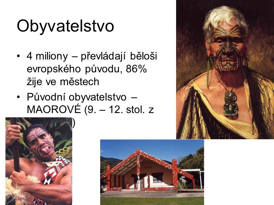 Obyvatelstvo 4 miliony – převládají běloši evropského původu, 86% žije ve městech Původní obyvatelstvo – MAOROVÉ (9.