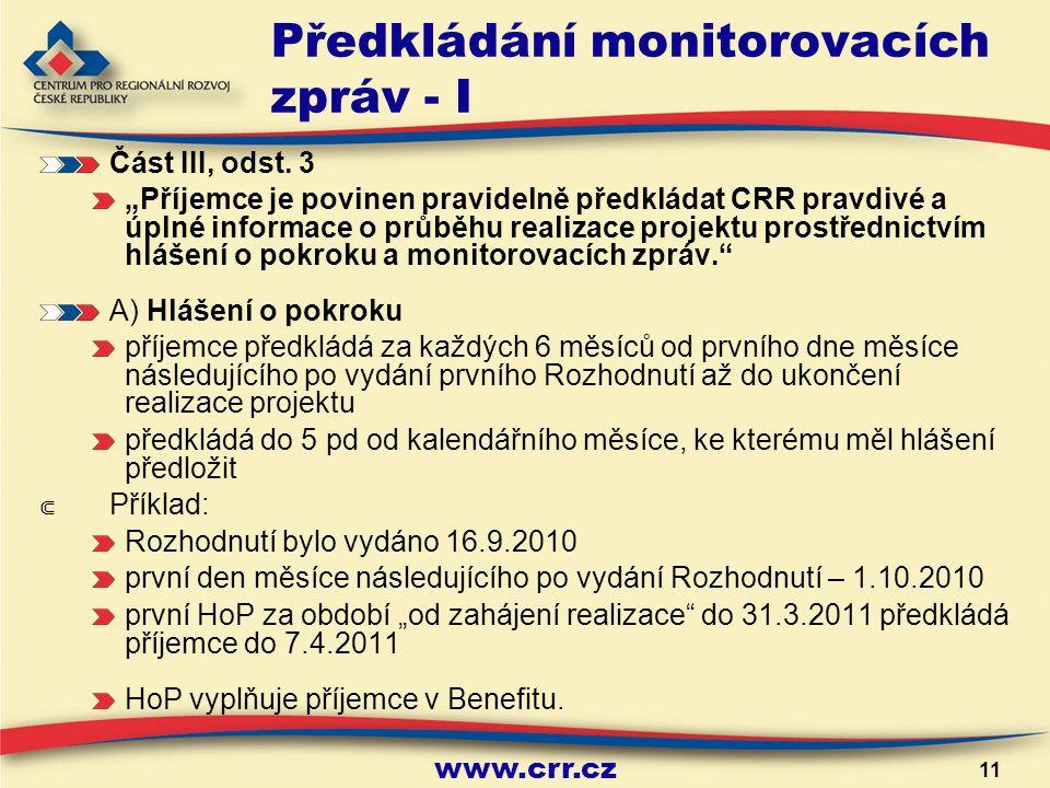 www.crr.cz 11 Předkládání monitorovacích zpráv - I Část III, odst.