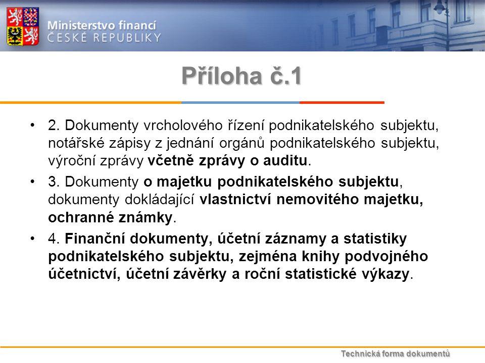 Technická forma dokumentů Příloha č.1 2.