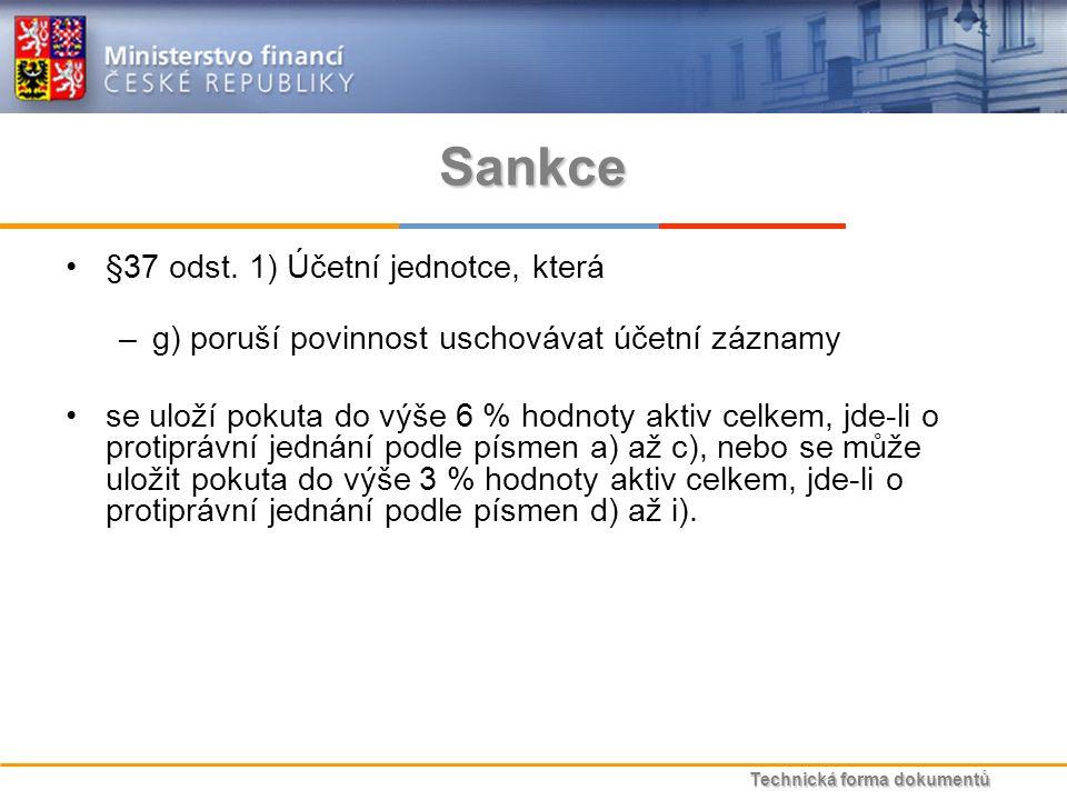 Technická forma dokumentů Sankce §37 odst.