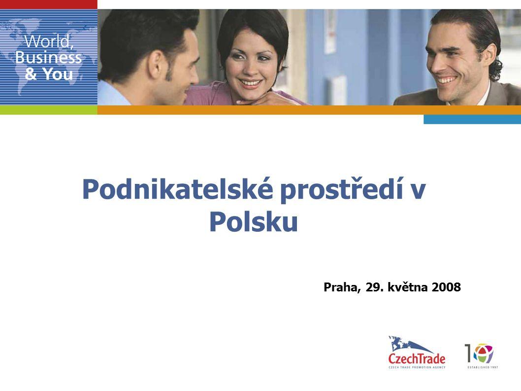 Podnikatelské prostředí v Polsku Praha, 29. května 2008