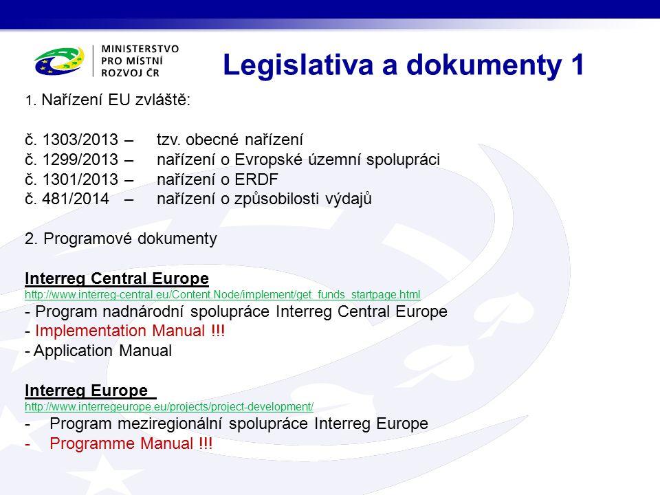 1. Nařízení EU zvláště: č. 1303/2013 – tzv. obecné nařízení č.