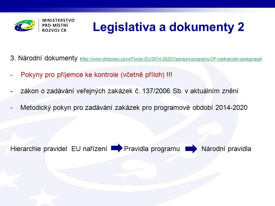 Programové dokumenty platné pro všechny státy programu Implementation Manual (Interreg Central Europe) + přílohy Programme Manual (Interreg Europe) + přílohy - Obsahují informace pro všechny partnery popisující požadavky na dokladování výdajů jednotlivých typů výdajů, způsobilost, požadavky na kontrolu, harmonogram kontroly a formuláře ke kontrole v AJ.