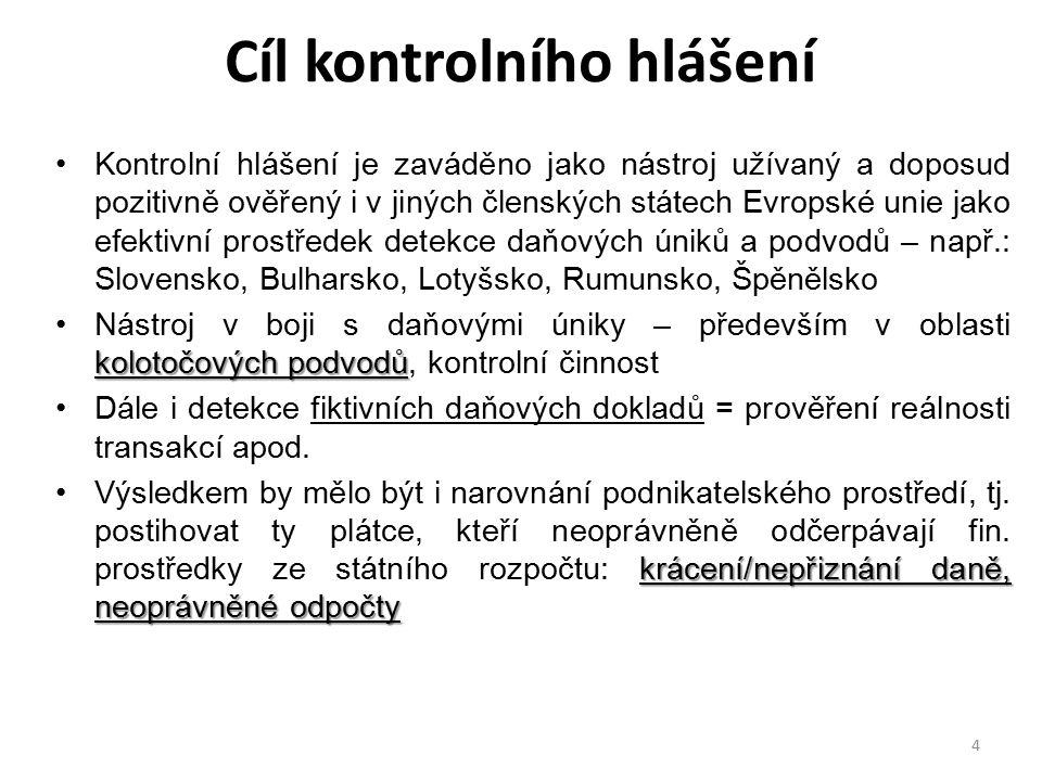 25 Kontrolní hlášení web finanční správy - http://www.financnisprava.cz/cs/dane-a- pojistne/dane/dan-z-pridane-hodnoty/kontrolni-hlaseni-DPHhttp://www.financnisprava.cz/cs/dane-a- pojistne/dane/dan-z-pridane-hodnoty/kontrolni-hlaseni-DPH  základní informace, kdo podává kontrolní hlášení, kdy  forma podání a náležitosti, struktura pro podání kontrolního hlášení (xml)  sankce, dokumenty ke stažení, dotazy a odpovědi  VAT Control Statement: Summary  dotazy: kontrolnihlaseni@fs.mfcr.czkontrolnihlaseni@fs.mfcr.cz  sdělení pro softwarové firmy, kde FS uvedla nejčastější chyby při nerespektování struktury datové zprávy - http://www.financnisprava.cz/assets/cs/prilohy/de- novinky/2015_Dopis-softwarove-firmy.pdf.