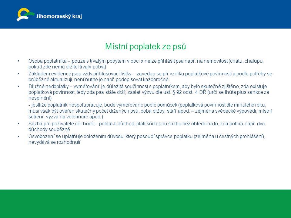 Místní poplatky – obecné poznatky Poznatky z kontrol - stanovovat v OZV splatnost při vzniku popl.