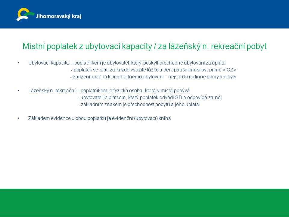 Místní poplatek za VHP/VLT Poplatek je s účinností od 1.