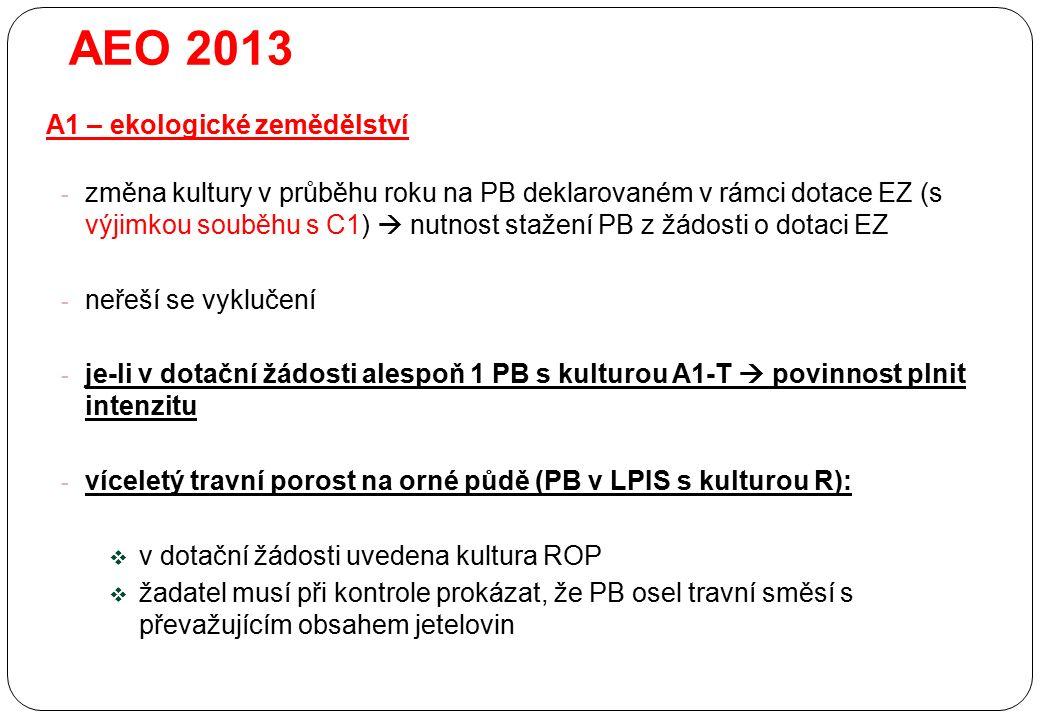 - změna kultury v průběhu roku na PB deklarovaném v rámci dotace EZ (s výjimkou souběhu s C1)  nutnost stažení PB z žádosti o dotaci EZ - neřeší se v