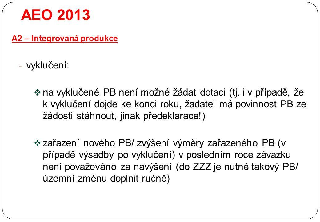 - vyklučení:  na vyklučené PB není možné žádat dotaci (tj. i v případě, že k vyklučení dojde ke konci roku, žadatel má povinnost PB ze žádosti stáhno