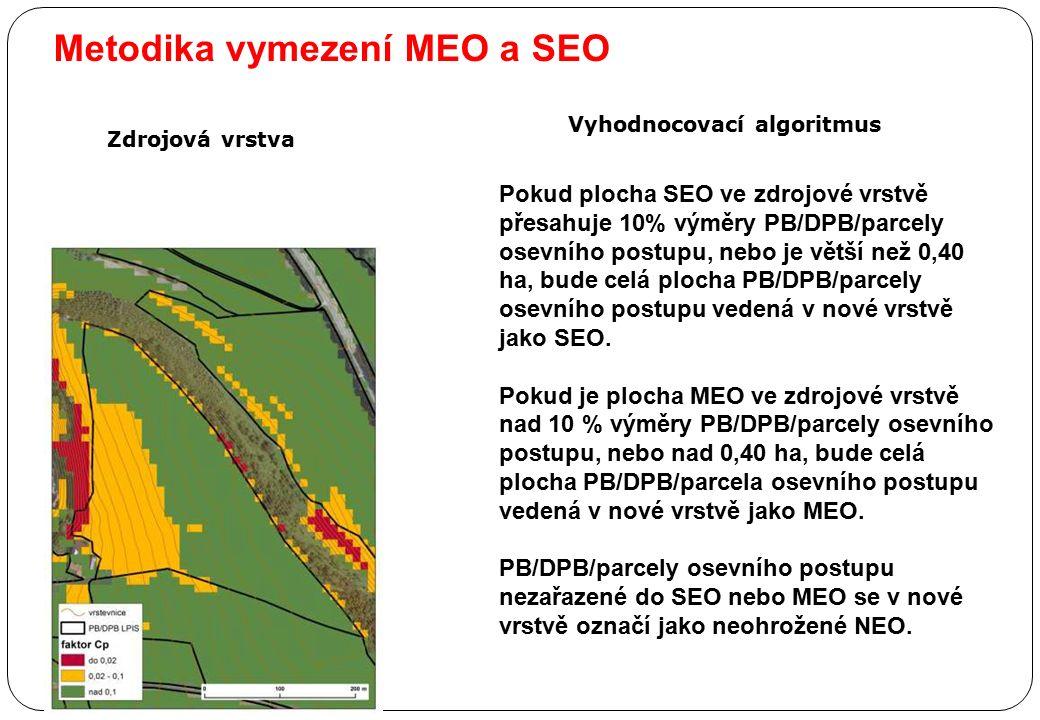 Metodika vymezení MEO a SEO Pokud plocha SEO ve zdrojové vrstvě přesahuje 10% výměry PB/DPB/parcely osevního postupu, nebo je větší než 0,40 ha, bude